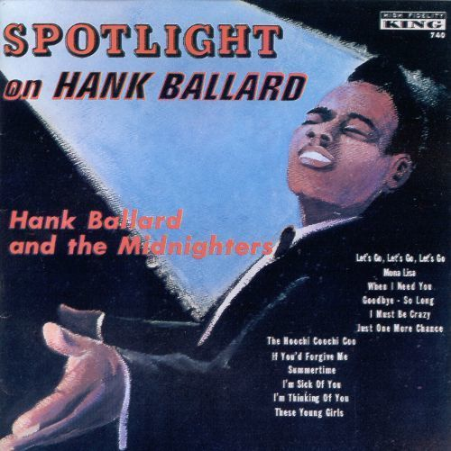 Spot Light On Hank Ballard ('61)