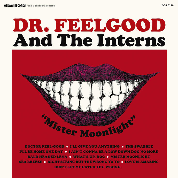 Mister Moonlight - Dr. Feelgood and The Interns