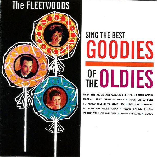 The Fleetwoods Sing The Best Goodies of The Oldies ('62)