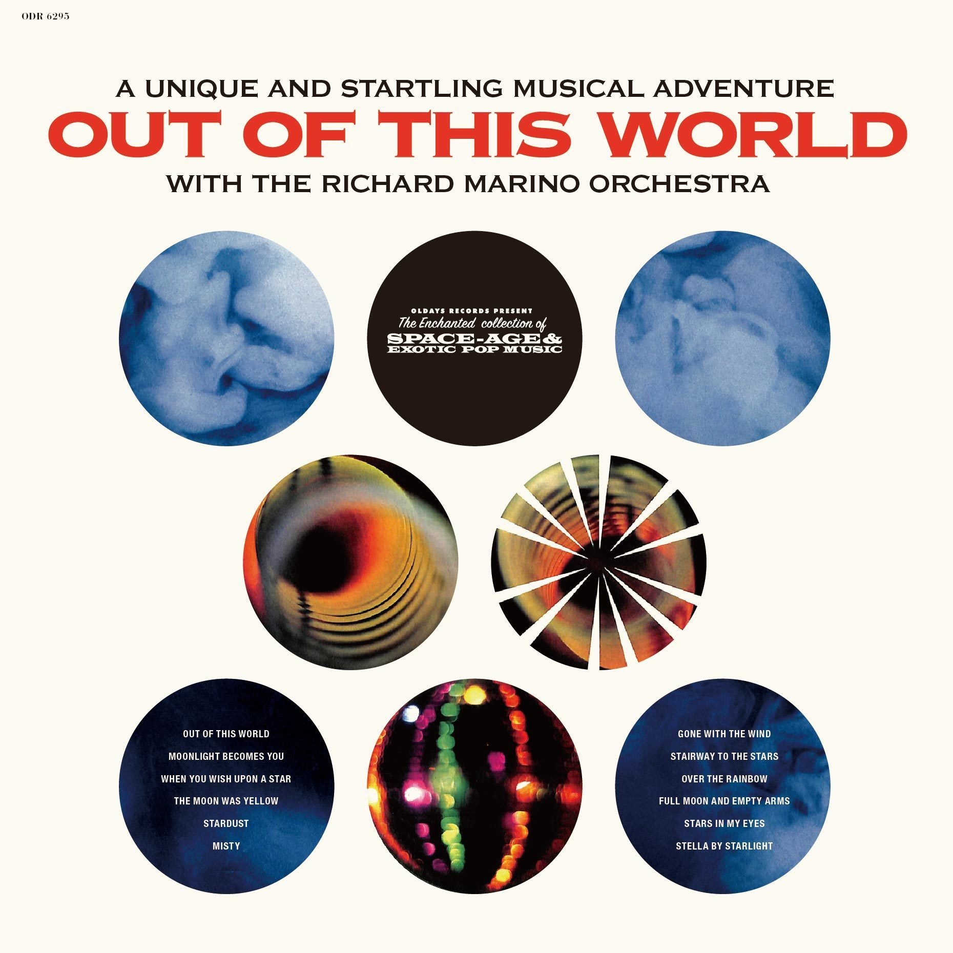 A Unique and Startling Musical Adventure: Out of This World with The Richard Marino Orchestra