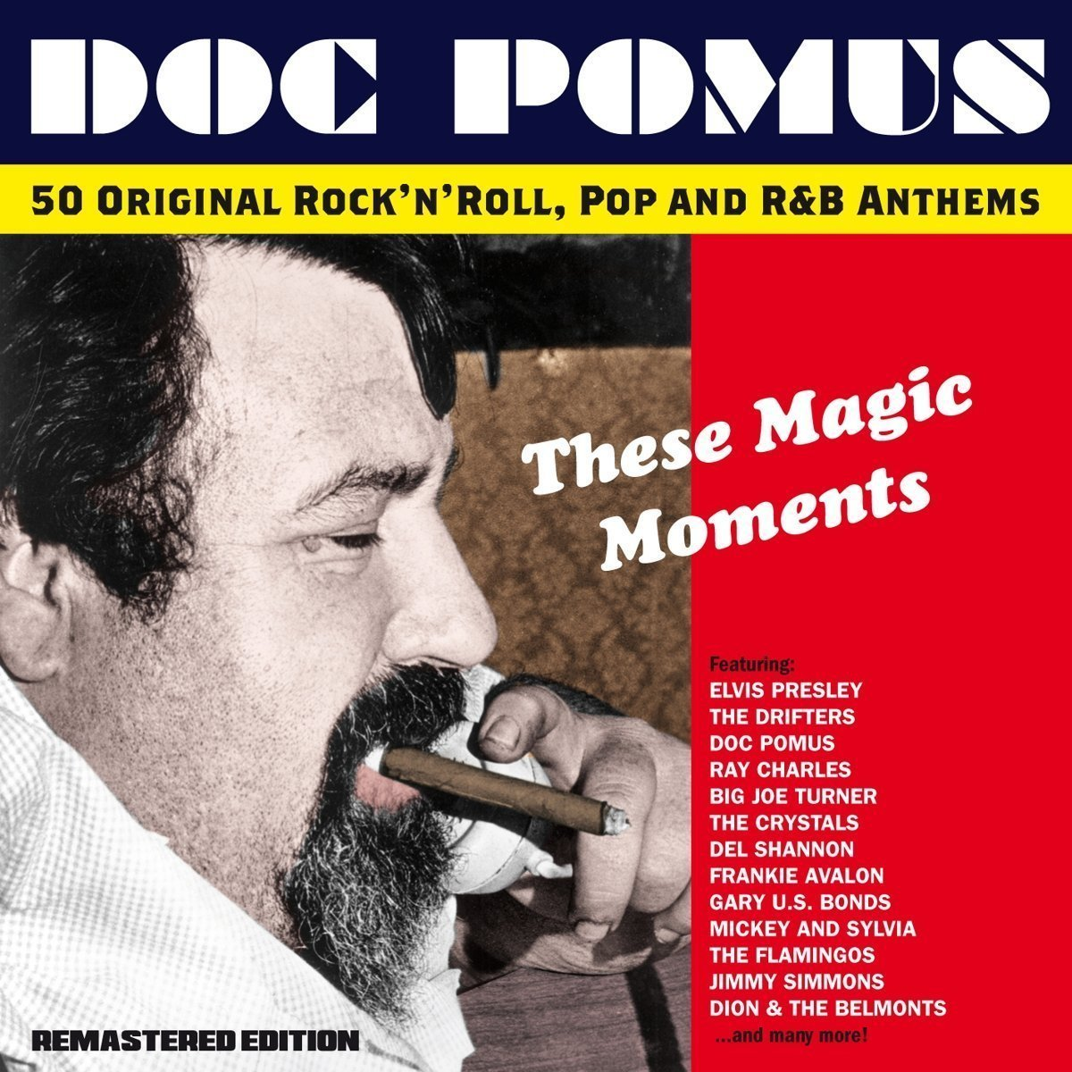 These Magic Moments: 50 Original Rock 'n' Roll, Pop and R&B Anthems - Doc Pomus