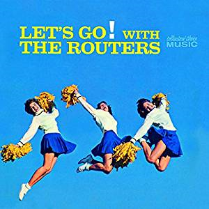 Let's Go! with The Routers ('63)