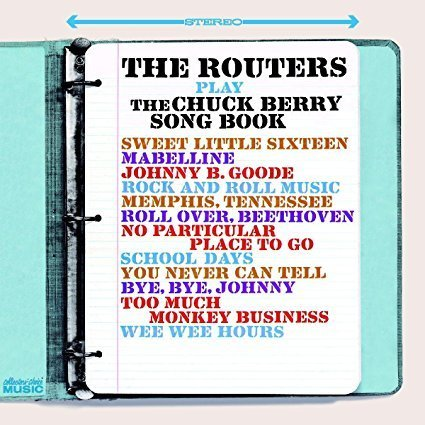 The Routers Play The Chuck Berry Song Book ('65)
