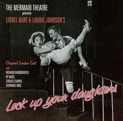 Lock Up Your Daughters: Original Cast Recording ('59)