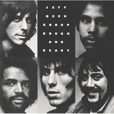 Rough and Ready - Jeff Beck Group ('71)