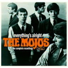 Everything's Alright: The Complete Recordings - The Mojos