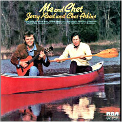 Me and Chet (with Chet Atkins) ('72)